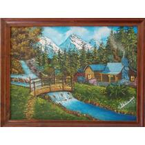 Pintura Al Oleo 100% Hecha A Mano, Paisaje Cabaña Montañas
