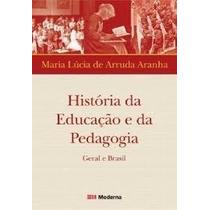 Livro História Da Educação E Da Édagogia Geral E Brasil Mar