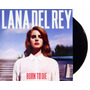 Lp Vinil Lana Del Rey Born To Die Novo Lacrado 180g<br><strong class='ch-price reputation-tooltip-price'>R$ 170<sup>00</sup></strong>