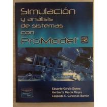 Simulacion Y Analisis De Sistemas Con Promodel Garcia %