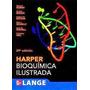 Libro Harper Bioquimica Ilustrada