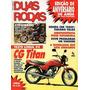 Duas Rodas 229 - Teste Honda Cg Titan 95 - Honda Cbr 1000f