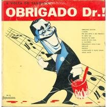 Lp Jorge Veiga - A Volta Do Sambista - Obrigado Doutor - Co