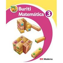 Livro Projeto Buriti Matemática 3º Ano Ed Moderna