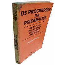 Livro Os Progressos Da Psicanálise - Melaine Klein