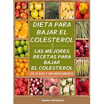 Libro: Dieta Para Bajar El Colesterol. Las Mejores ... - Pdf