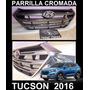 Parrilla Cromado Frontal Hyundai Tucson 2016 - 2017 Genuino