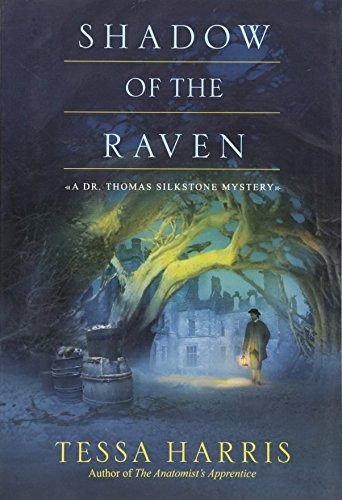Book Shadow Of The Raven Dr Thomas Silkstone Mystery