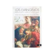 Libro Los Evangelios Segun Mateo Marcos Lucas Y Juan *cj