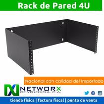 Rack De Pared Abiertos 4u Wallmount Excelente Calidad