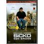 Dvd Sicko Sos Saúde Michael Moore Duplo - Original Lacrado