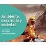 Ambiente Desarrollo Y Sociedad- Editorial: Aula Taller