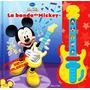 La Banda De Mickey Mouse Libro + Guitarra