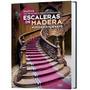 Escaleras De Madera Enciclopedia De Diseño Daly