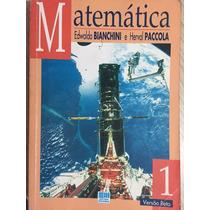 Matemática 1,versão Beta -edwaldo Bianchini E Herval Paccola