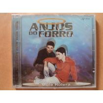 Anjos Do Forró- Cd Mulé Rolera- 2004- Original- Lacrado!