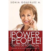 Libro ¡power People! Gente De Potencial: El Poder De La Comu