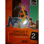 Lengua Y Literatura 2 Contextos Digitales Kapelusz Norma