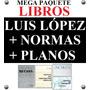 Luis Lopez: Agua, Mi Casa, Urbanismo, Constructor Popular