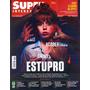Revista Superinteressante - Edição 349 - Julho 2015 Estupro