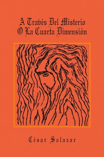 Libro : A Traves Del Misterio O La Cuarta Dimension - Ce ...