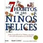 Libro, Los 7 Hábitos De Los Niños Felices S.covey Original.