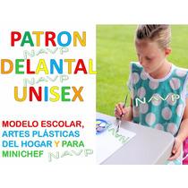 Patron Delantal Escolar Y Artes Plasticas Niños Y Niñas
