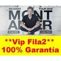 Liquido Entradas Montaner Fila 2 Platea Vip Imperdible!!!