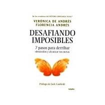 Libro Desafiando Imposibles - Veronica De Andres + Regalo
