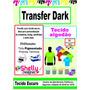 Papel Transfer Dark Algodão Tecido Escuro Jato De Tinta