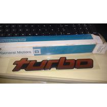 Emblema Turbo D20/bonanza/veraneio Original Gm 93204742