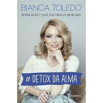 Detox Da Alma Livro Bianca Toledo