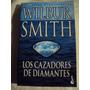 Los Cazadores De Diamantes - Wilbur Smith