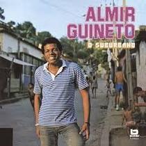 Cd Almir Guineto O Suburbano 7892141643436