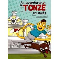 Livro As Aventuras De Tonzé Em Goiás Ed:kelps