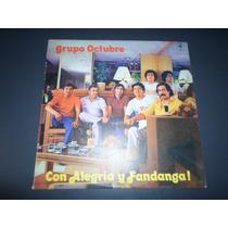 Grupo Octubre - Con Alegria Y Fandanga * Disco De Vinilo