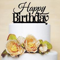 Topper Para Pasteles Happy Birthday Adorna Tu Evento