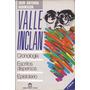 Valle Inclán - Escritos Dispersos / Juan Antonio Hormigón