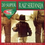 20 Super Raiz Sertaneja Cd