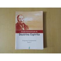 Livro - Estudo Sistematico Da Doutrina Espírita