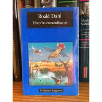 Roald Dahl Historias Extraordinarias Editorial Anagrama