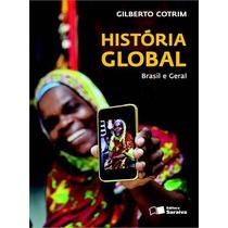História Global Brasil E Geral Volume Único Gilberto Cotrim