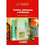 Estufas, Chimeneas Y Barbacoas (monografía De L Envío Gratis