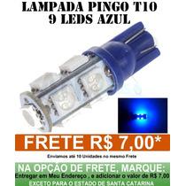 Lampada Pingo T10 9 Leds Smd Azul Neon Frete 7,00