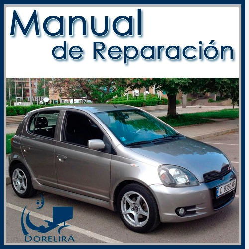 Manual de reparaci n y servicio toyota yaris 2000 al 2005 for Manual de compras de un restaurante pdf