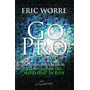 Livro Gopro Go Pro Eric Worre Mmn Português! Livro Físico<br><strong class='ch-price reputation-tooltip-price'>R$ 29<sup>90</sup></strong>