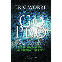 Livro Gopro Go Pro Eric Worre Mmn Português! Livro Físico