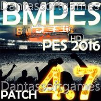 Patch Bmpes 4.7 Liberado Links Ou Dvds Para Pes 2016 De Pc