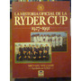 Historia Oficial De La Ryder Cup 1927-1991. Williams, M.