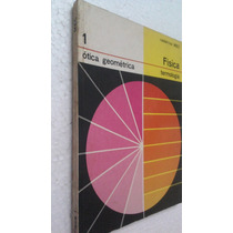 Livro Fisica - Otica Geometrica 1 - Termologia - Mec